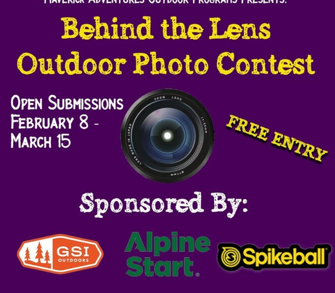 Maverick Adventures Hosts: Behind The Lens Outdoor Photo Contest