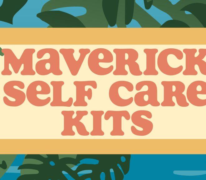 Student Events Team Promotes Self-Care with Maverick Kits April 19-22